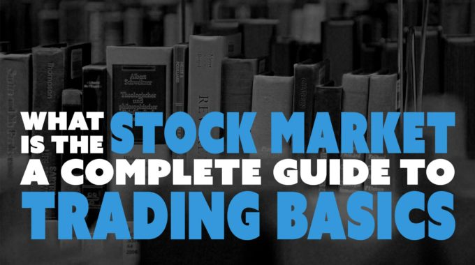 What Is a stock market Learn From beginners