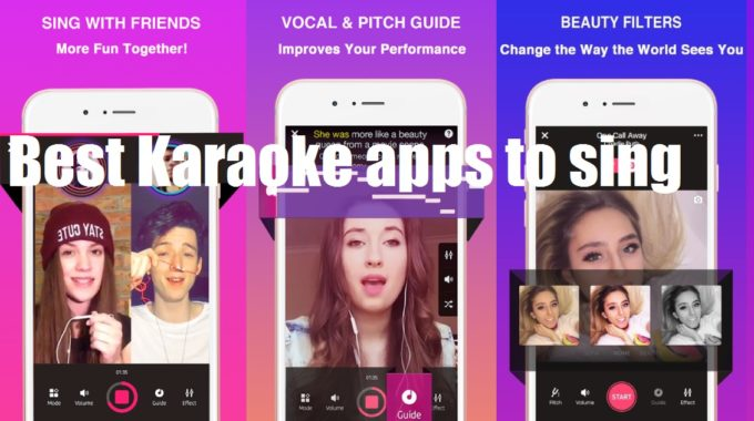 Enjoy singing with best karaoke app 2020