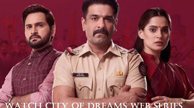 Watch the Fascinating City of Dreams Web Series on HotStar Now